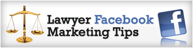 Facebook lawyer Marketing tips